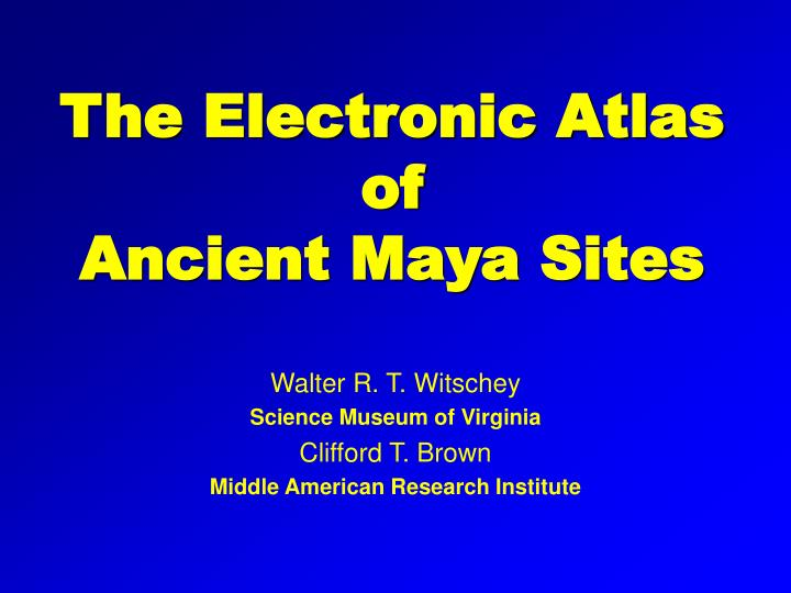 the electronic atlas of ancient maya sites n.