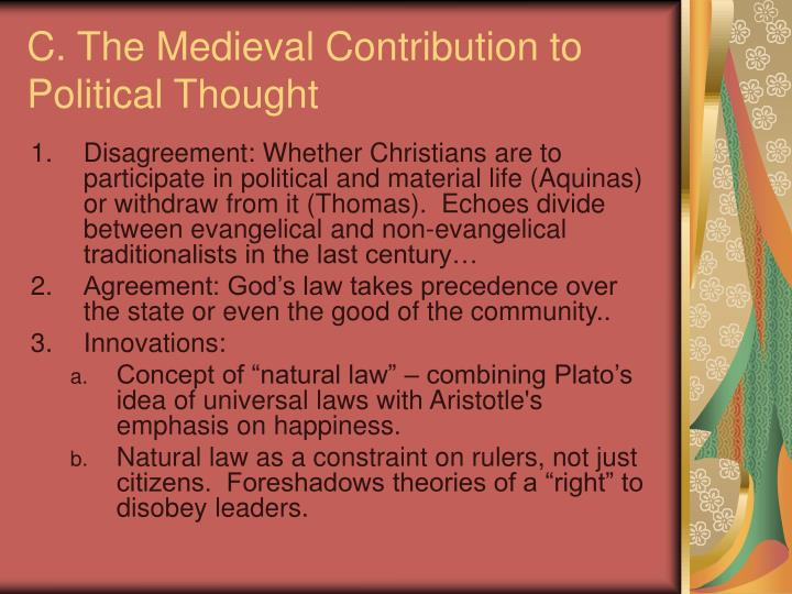 C. The Medieval Contribution to Political Thought