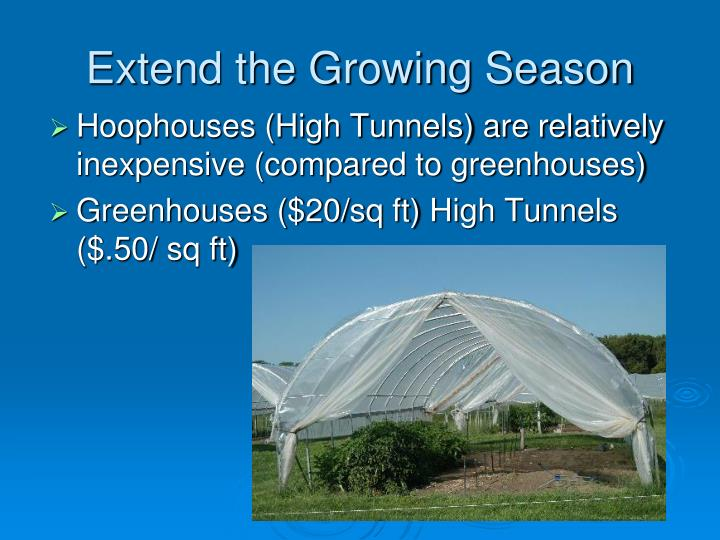 Extend the Growing Season