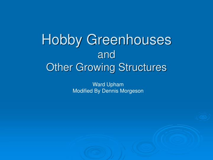 Hobby greenhouses and other growing structures