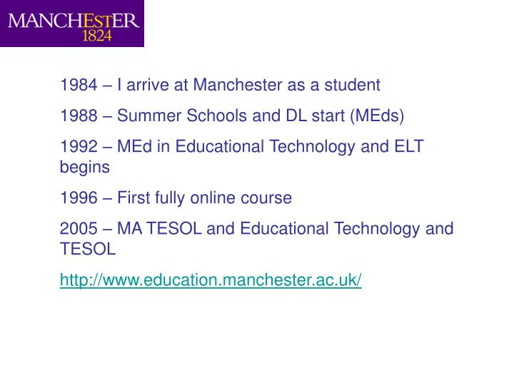1984 – I arrive at Manchester as a student