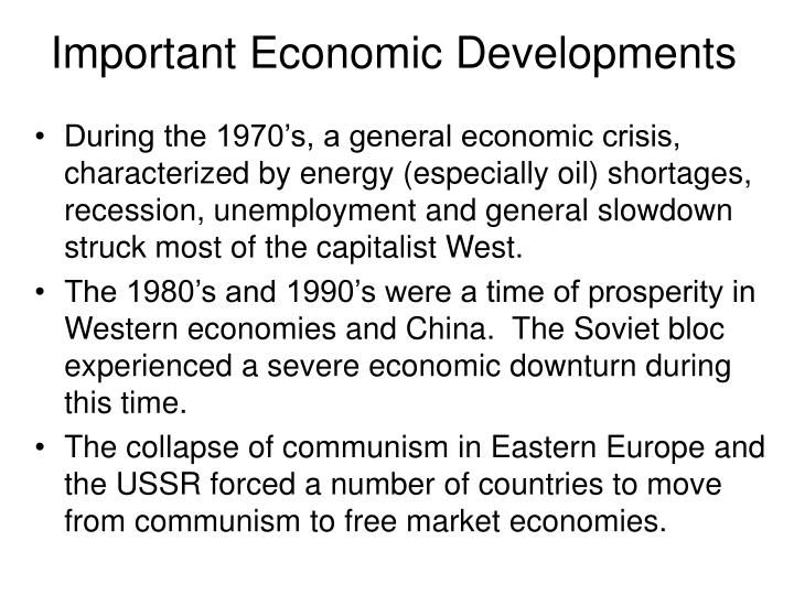Important Economic Developments