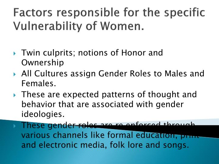 Factors responsible for the specific Vulnerability of Women.