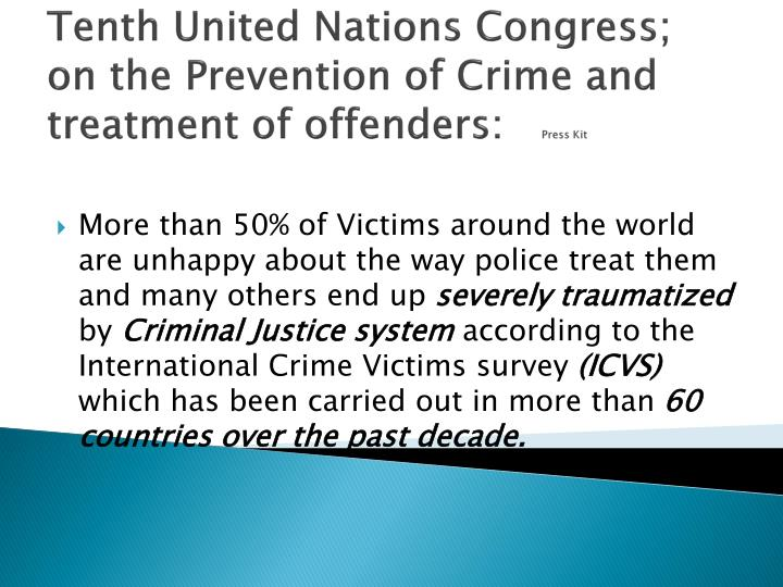 Tenth united nations congress on the prevention of crime and treatment of offenders press kit