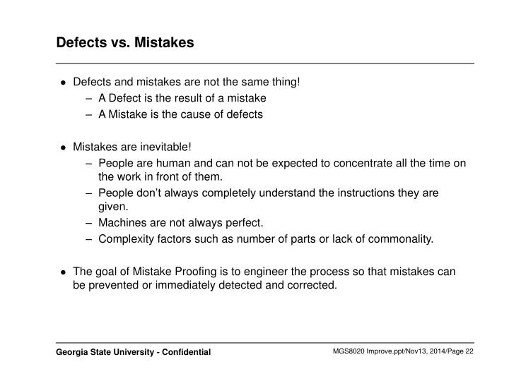 Defects vs. Mistakes