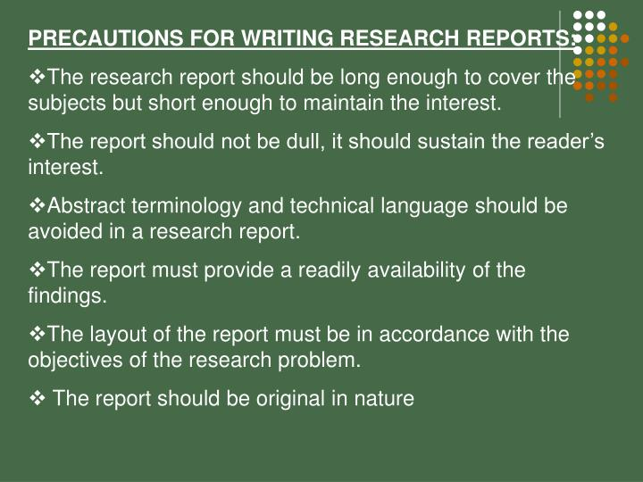 PRECAUTIONS FOR WRITING RESEARCH REPORTS: