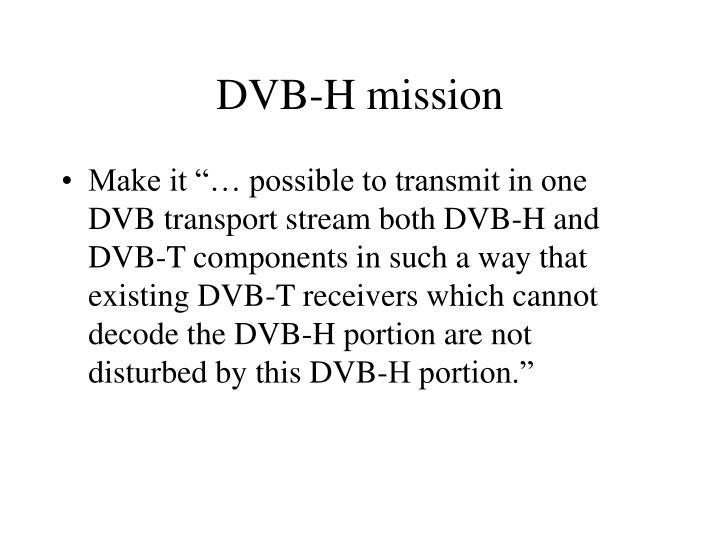 DVB-H mission