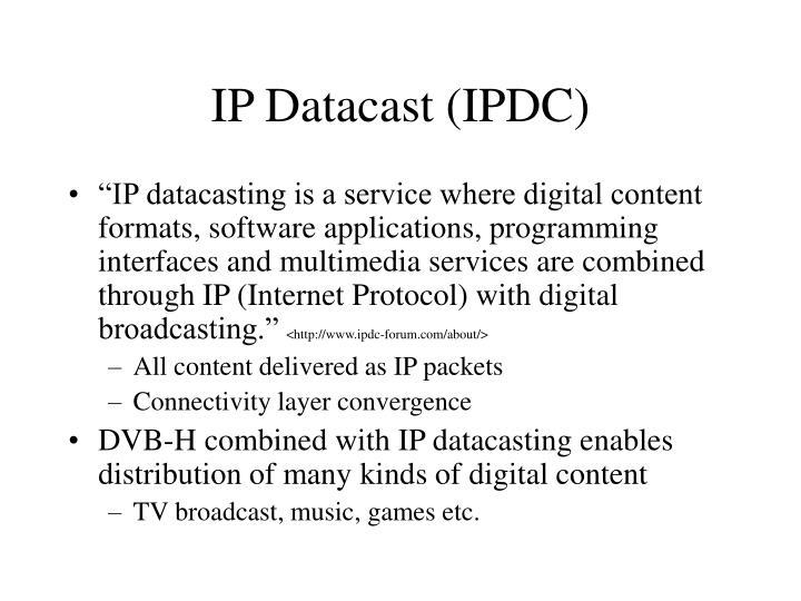 IP Datacast (IPDC)