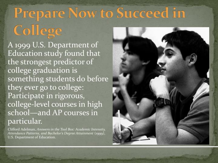 Prepare Now to Succeed in College