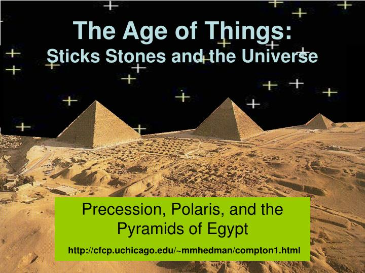the age of things sticks stones and the universe n.