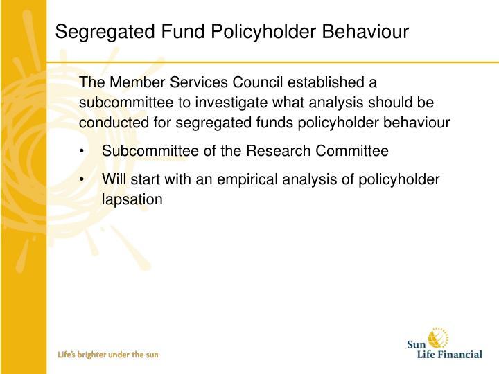 Segregated Fund Policyholder Behaviour