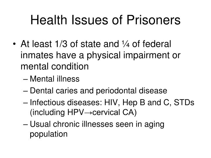 Health Issues of Prisoners