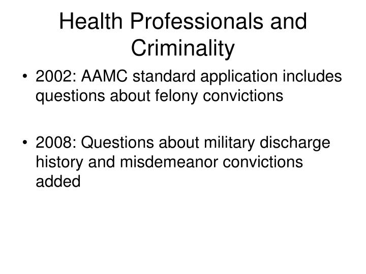 Health Professionals and Criminality