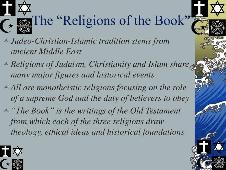 the judeochristian and islam religions essay Comparing and contrasting christianity and islam essay the judeo-christian anecdote is easily the most well comparing and contrasting christianity and.