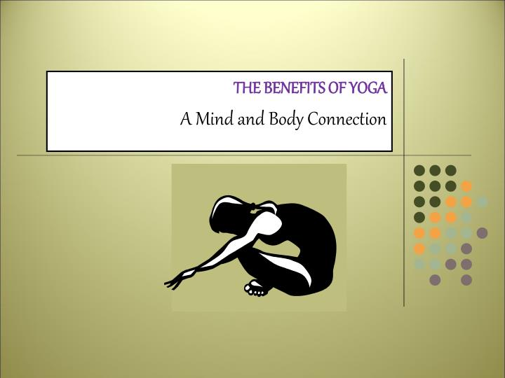 the benefits of yoga a mind and body connection n.