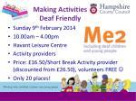 making activities deaf friendly