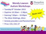 wendy lawson autism workshops
