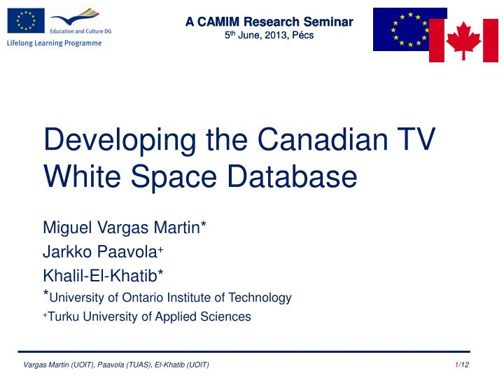 developing the canadian tv white space database n.