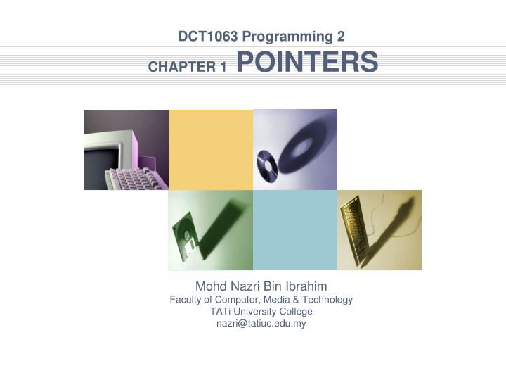 dct1063 programming 2 chapter 1 pointers n.