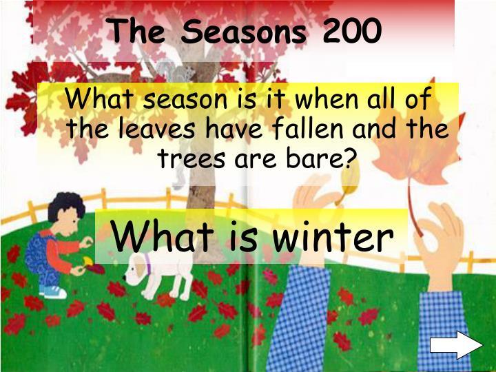The seasons 200