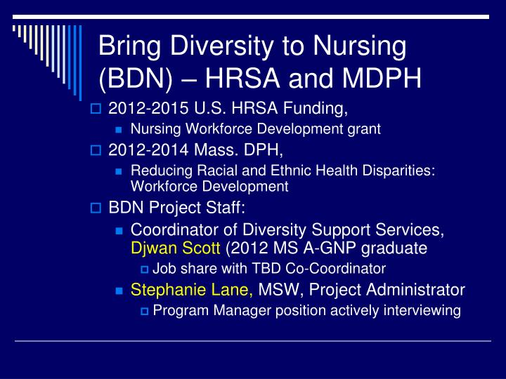 Bring Diversity to Nursing (BDN) – HRSA and MDPH