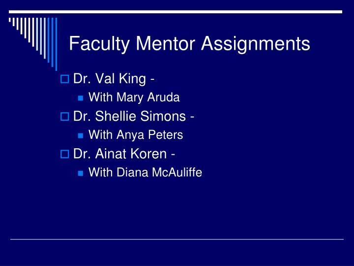 Faculty mentor assignments