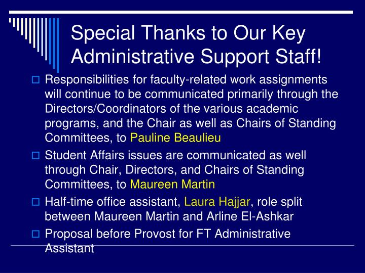Special Thanks to Our Key Administrative Support Staff!