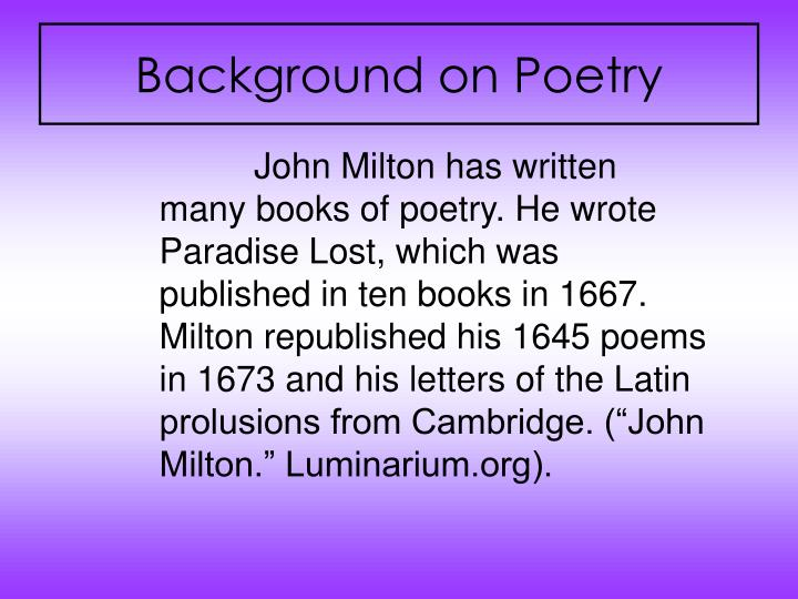 john milton writing style John milton was born in london on december 9, 1608 his parents were john milton, sr and sarah jeffery, who lived in a prosperous neighborhood of merchants john milton, sr was a successful scrivener or copyist who also dabbled in real estate and was noted as a composer of liturgical church music.
