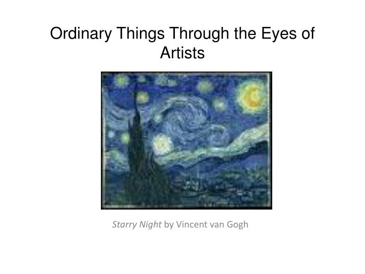 ordinary things through the eyes of artists n.