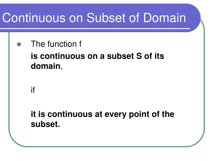 Continuous on Subset of Domain