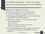 a revealing experiment recent 18 country exercise to evaluate prospects for the mdgs