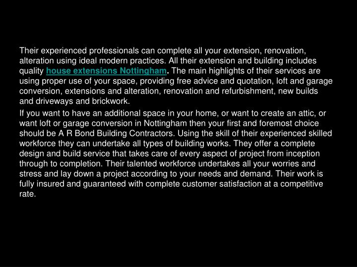 Their experienced professionals can complete all your extension, renovation, alteration using ideal ...