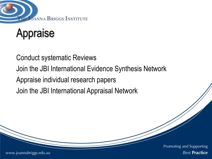 appraisal and evidence synthesis of two reviews Cochrane australia has a strong reputation nationally and internationally for its work in evidence synthesis and implementation science our expertise includes literature searching, critical appraisal and risk of bias, methods of statistical and narrative synthesis, complex reviews and using grade principles to interpret evidence and derive.