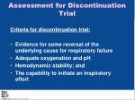assessment for discontinuation trial