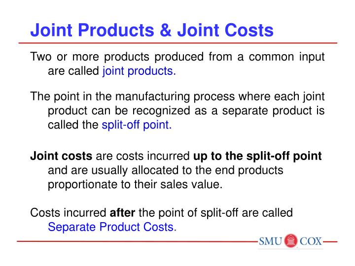 Joint Products & Joint Costs