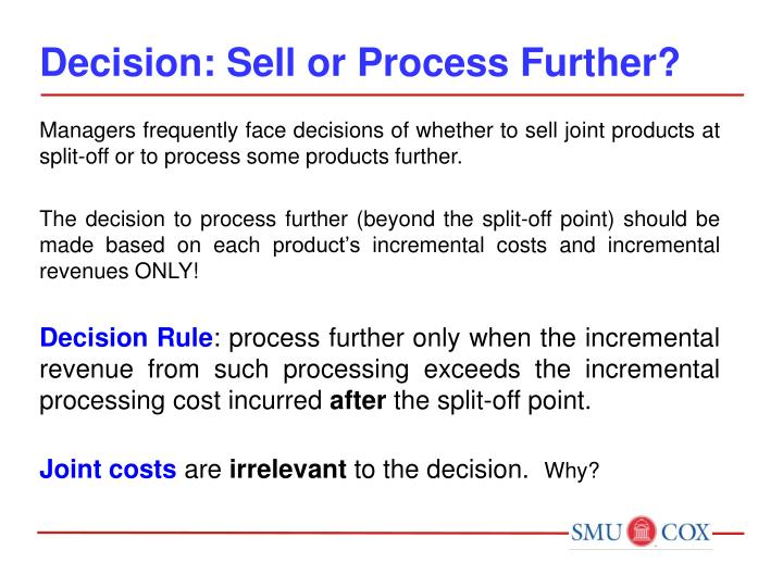 Decision: Sell or Process Further?