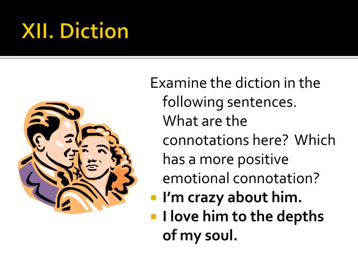 XII. Diction