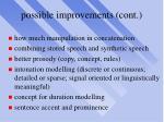 possible improvements cont