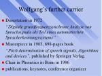 wolfgang s further carrier
