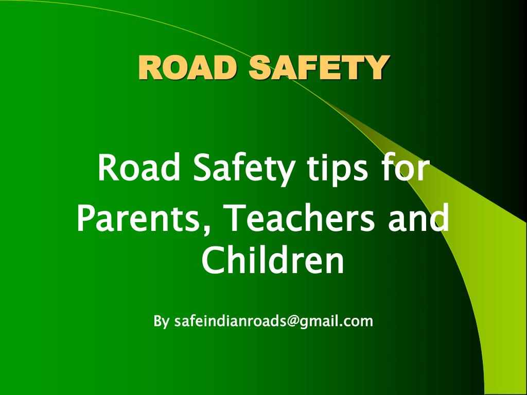 Road safety presentation(ppt) by faisal.