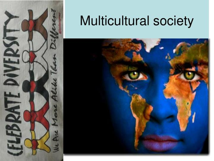 multicultural society