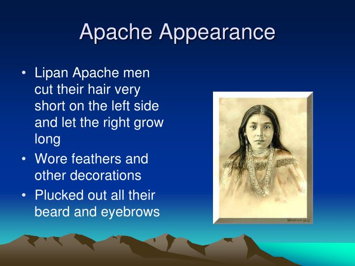 Apache Appearance