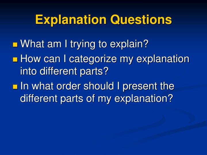Explanation Questions