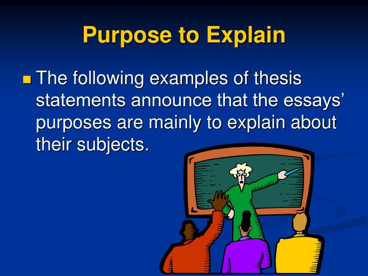 Purpose to Explain