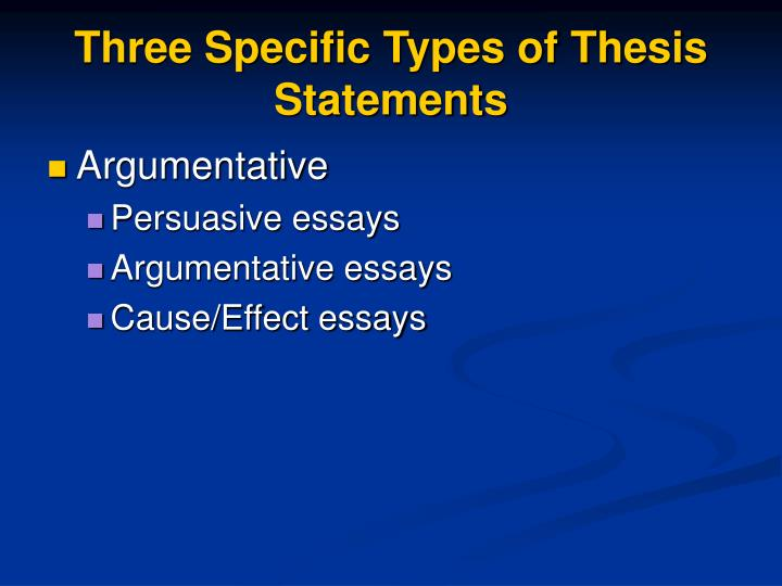 Three Specific Types of Thesis Statements