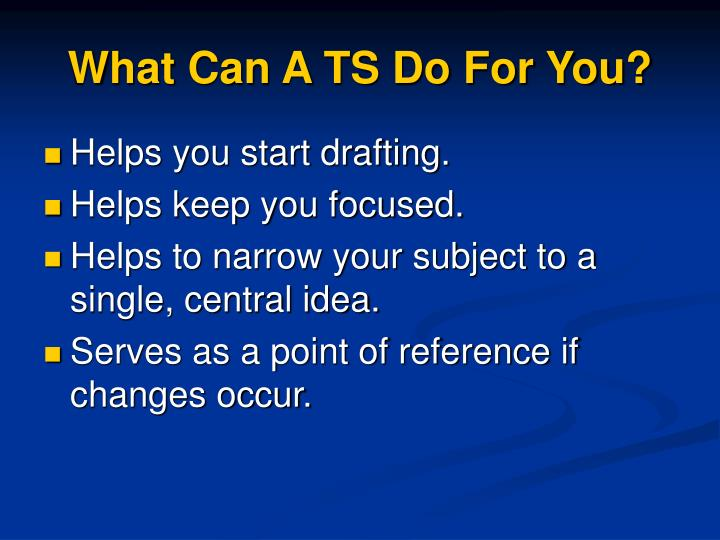 What Can A TS Do For You?