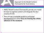 approach to the model content frameworks for ela literacy