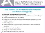 uses of the model content frameworks and item prototypes elc responses1