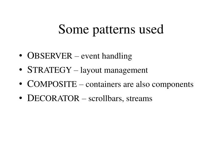 Some patterns used1