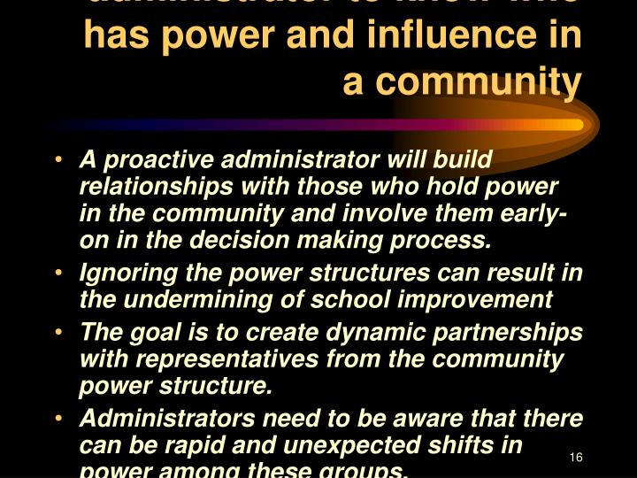 Important for an administrator to know who has power and influence in a community